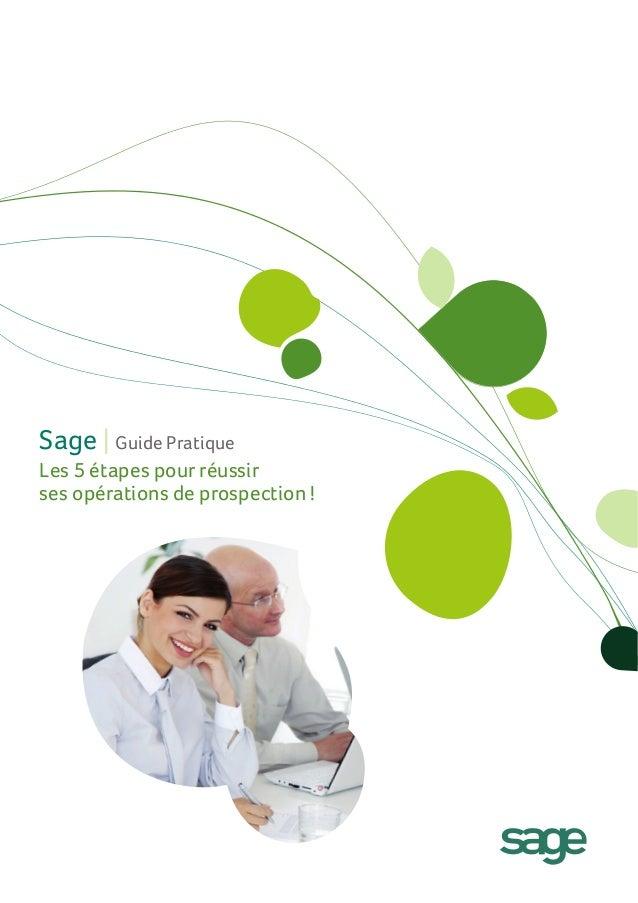 Sage | Guide Pratique Les 5 étapes pour réussir ses opérations de prospection !