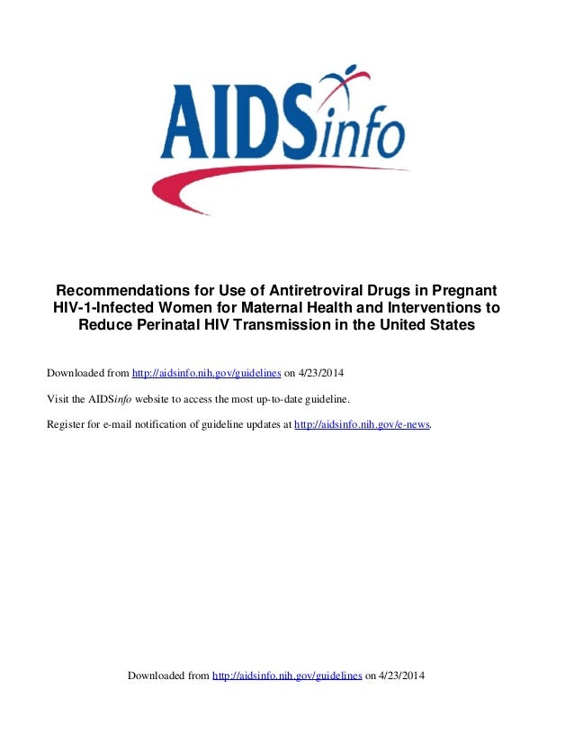 Guideline on Use Antiretroviral in Pregnancy.  Marzo, 2014