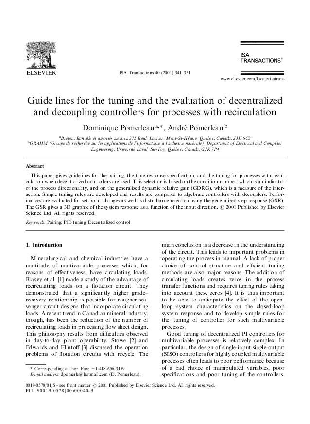 Guidelines for the tuning and the evaluation of decentralized and decoupling controllers for processes with recirculation