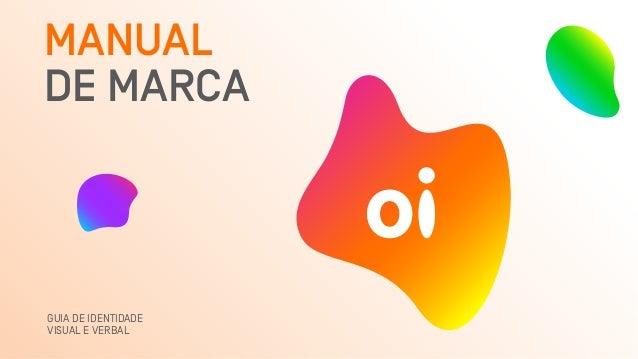 MANUAL DE MARCA GUIA DE IDENTIDADE VISUAL E VERBAL