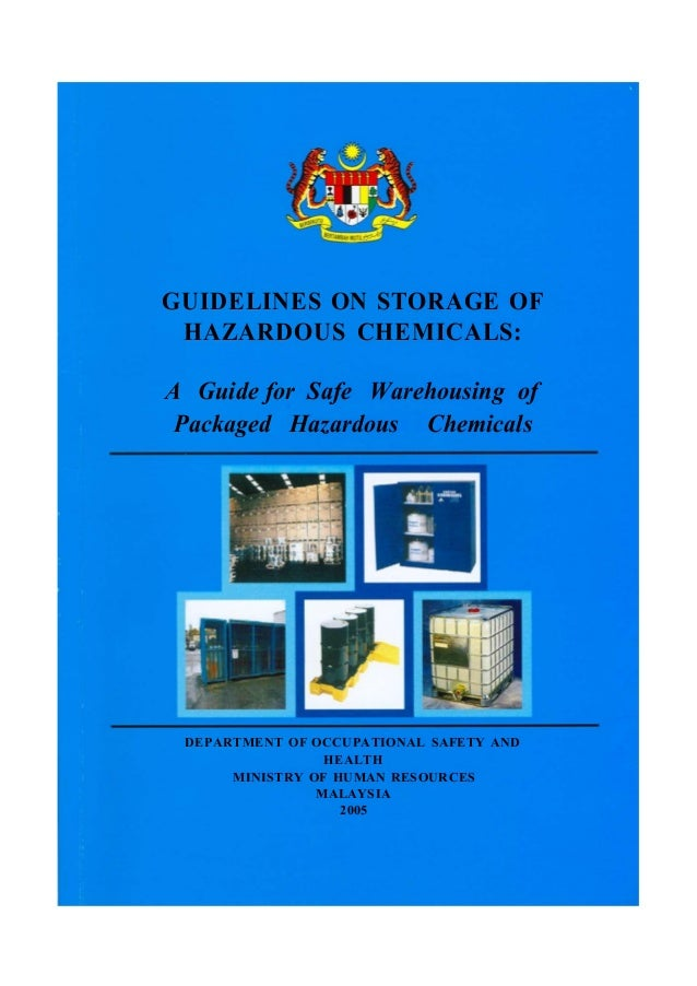 GUIDELINES ON STORAGE OF HAZARDOUS CHEMICALS: A Guide for Safe Warehousing of Packaged Hazardous Chemicals  DEPARTMENT OF ...