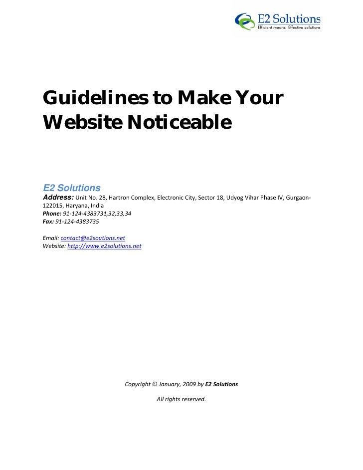 Guidelines to Make Your Website Noticeable   E2 Solutions  Address: Unit No. 28, Hartron Complex, Electronic Ci...