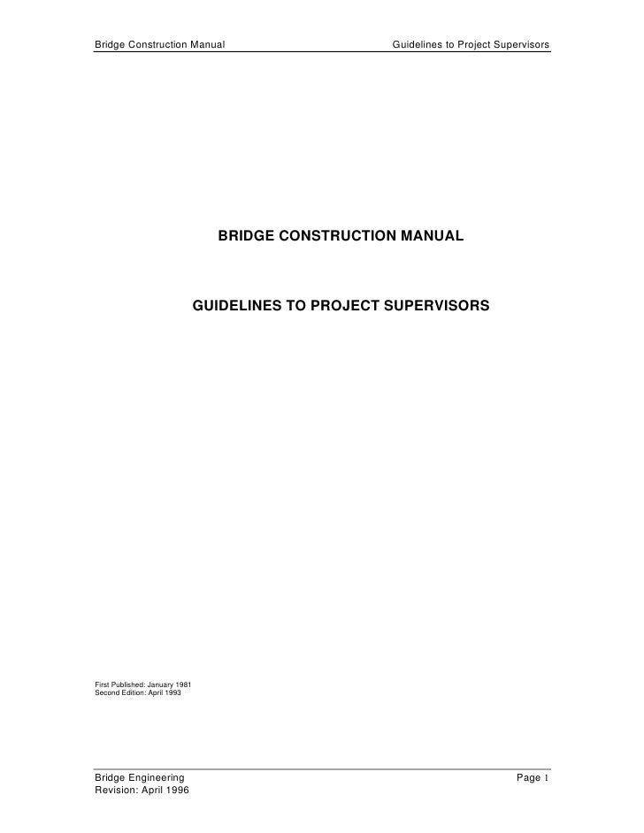 Bridge Construction Manual                            Guidelines to Project Supervisors                                  B...