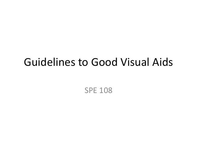Guidelines For Good Visual Aids