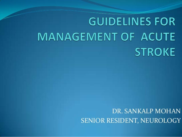 Guidelines for management of acute stroke