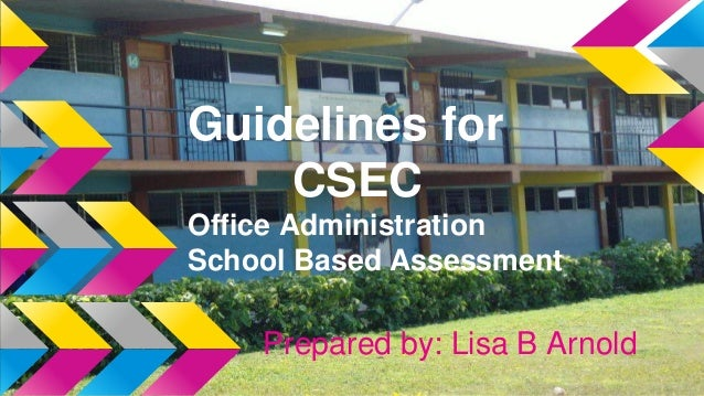 guidelines for submitting school based assessment for Cxc 22/g/syll 13 53 i guidelines for the school-based assessment rationale school-based assessment (sba) is an integral part of student assessment in the course.