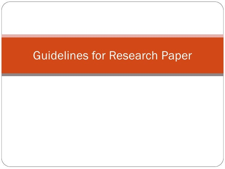 Guidelines for Research Paper