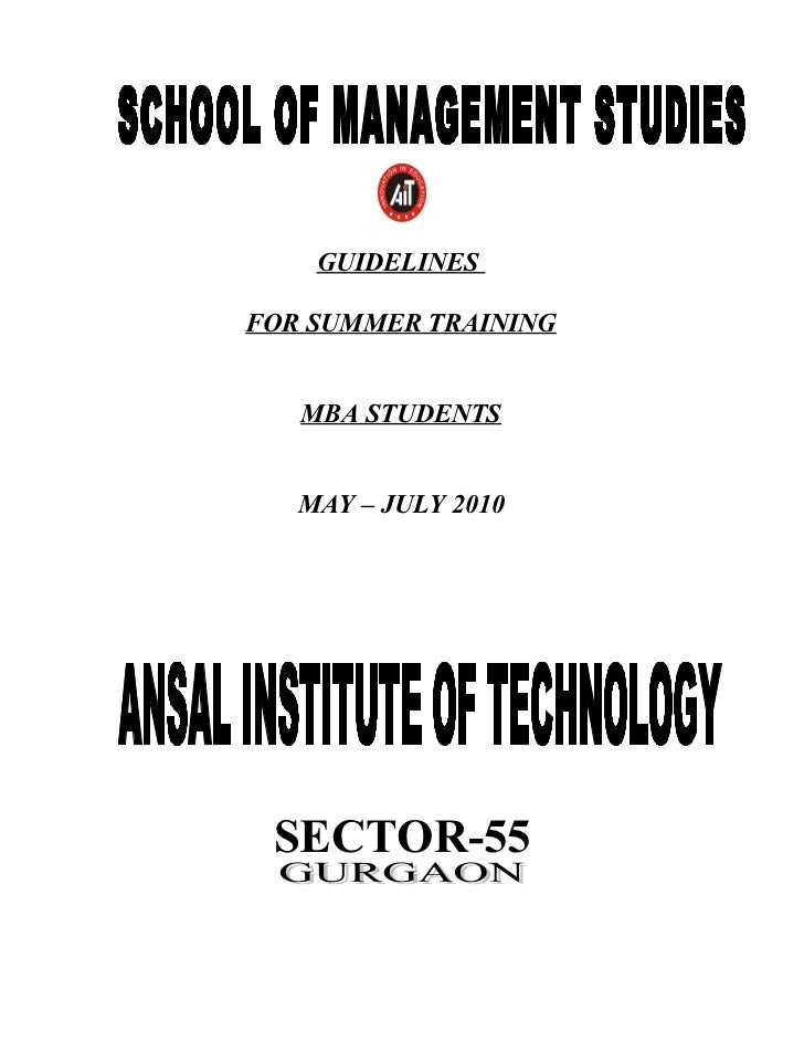 GUIDELINESFOR SUMMER TRAINING   MBA STUDENTS   MAY – JULY 2010 SECTOR-55