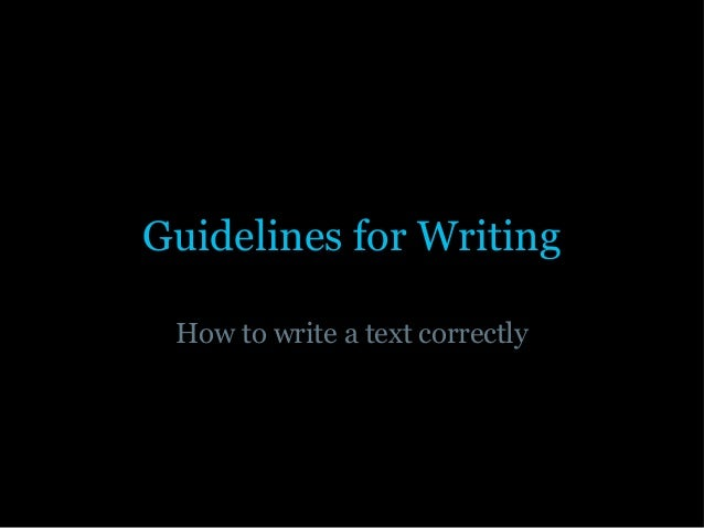 Guidelines For Writing 2013