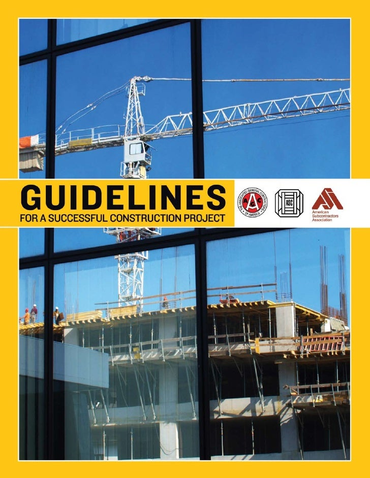 Guidelines For A Successful Construction Project                            Table of Contents    Clicking on an entry in t...