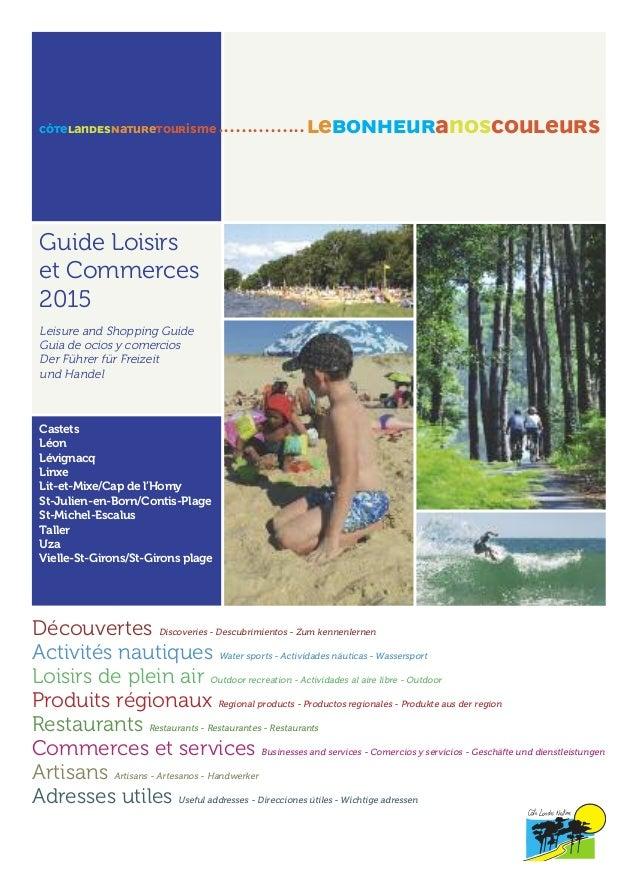Guide Loisirs et Commerces 2015 Leisure and Shopping Guide Guia de ocios y comercios Der Führer für Freizeit und Handel Ca...
