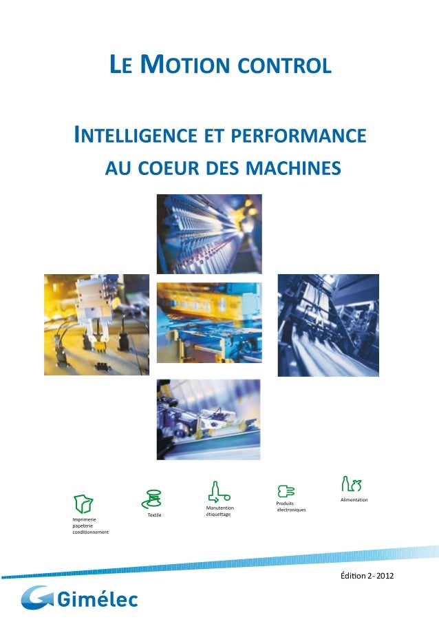 Guide Motion Control - intelligence et performance au coeur des machines