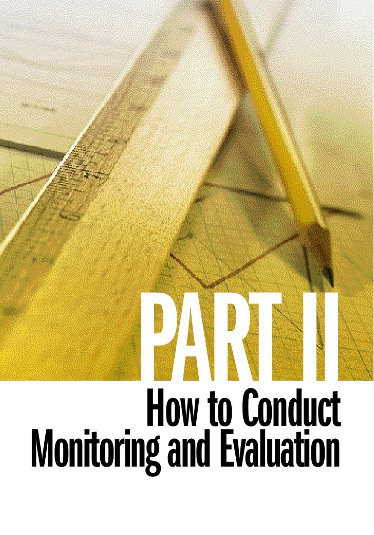 PART II         How to Conduct Monitoring and Evaluation
