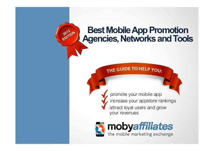 Best Mobile App PromotionAgencies, Networks and Tools      promote your mobile app      increase your appstore rankings   ...