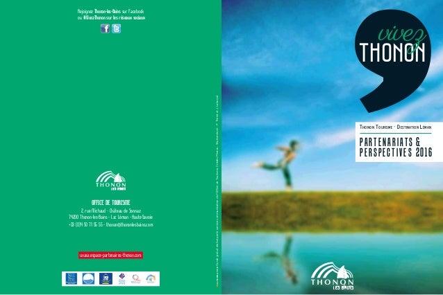 Thonon Tourisme - Destination Léman partenariats & perspectives 2016 ALTERNATIVE ALTERNATIVEGuidegratuitréaliséparleservic...