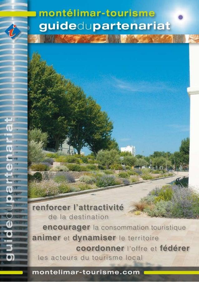 ACTE 1 - Guide partenariat Office de Tourisme de Montélimar septembre 2010
