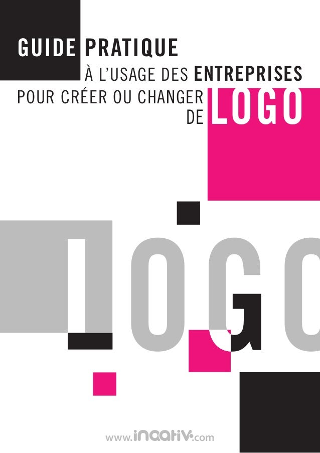 le guide pratique de la creation de logo