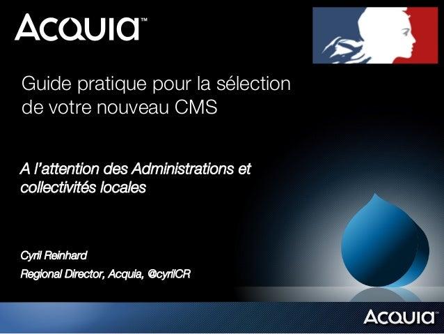 Guide pratique pour la sélection !de votre nouveau CMSA l'attention des Administrations etcollectivités localesCyril Reinh...
