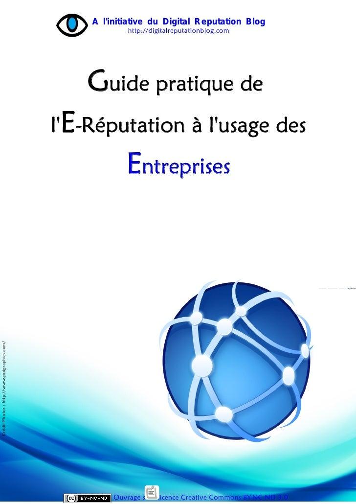Guide pratique de l'e-reputation à l'usage des entreprises