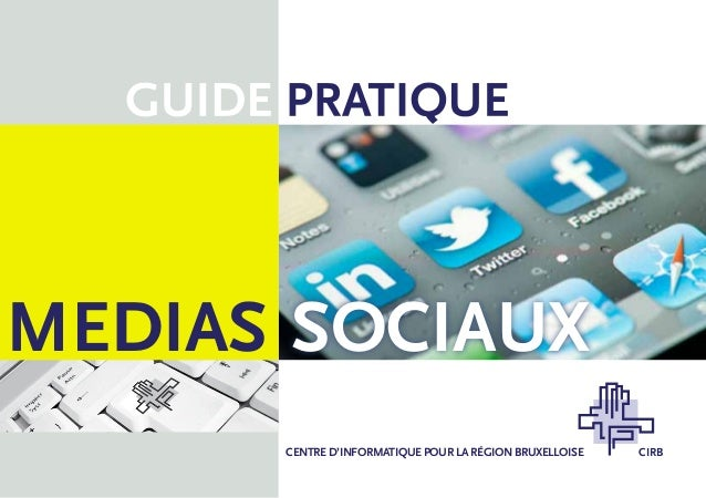 MEDIAS SOCIAUX      CENTRE D'INFORMATIQUE POUR LA RÉGION BRUXELLOISE   CIRB