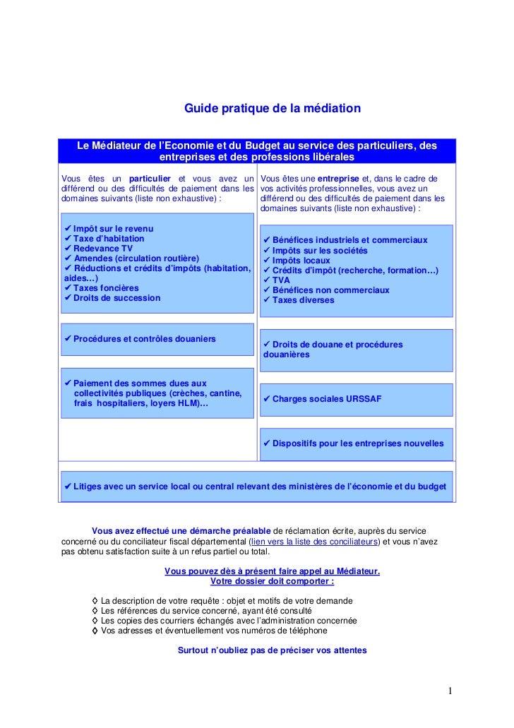 Guide pratique de la médiation    Le Médiateur de l'Economie et du Budget au service des particuliers, des                ...