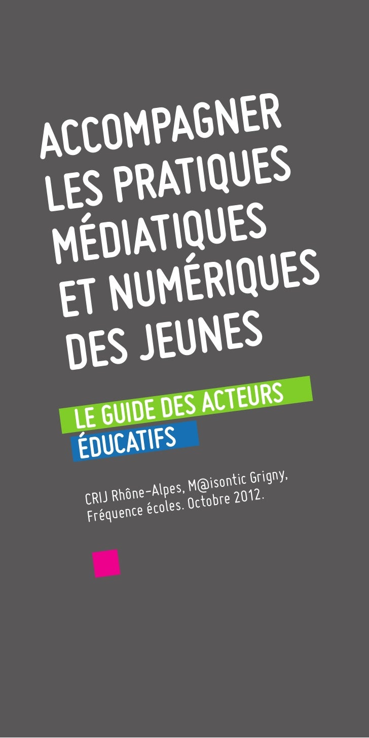 Accompagner les pratiques mediatiques et numériques des jeunes - 2012