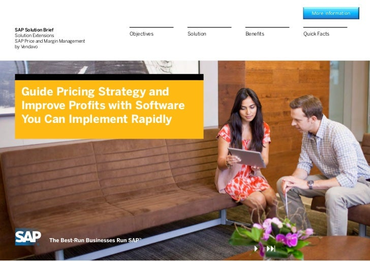 SAP Solution BriefSolution Extensions               Objectives   Solution   Benefits   Quick FactsSAP Price and Margin Man...