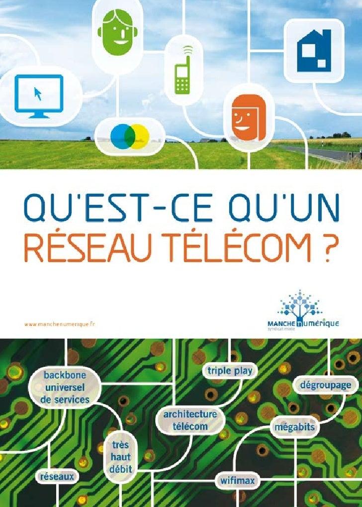 Guide Qu'est ce qu'un réseau télécom ?