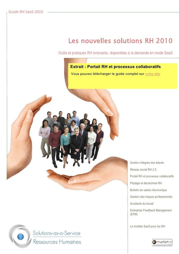 Guide RH SaaS 2010                                Les nouvelles solutions RH 2010                      Outils et pratiques...