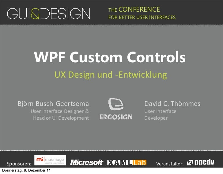 WPF Custom Controls: UX-Design and -Development @ GUI&DESIGN Conference