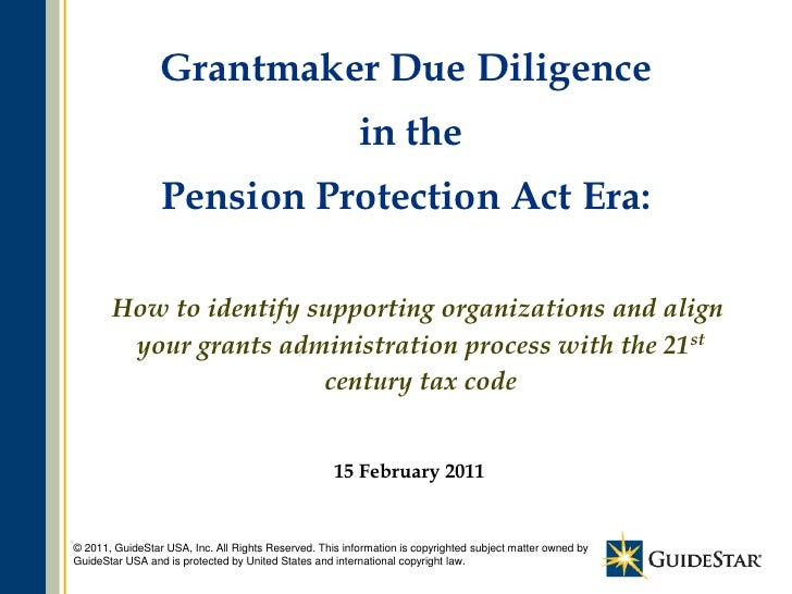 Grantmaker Due Diligence                                                         in the                 Pension Protection...