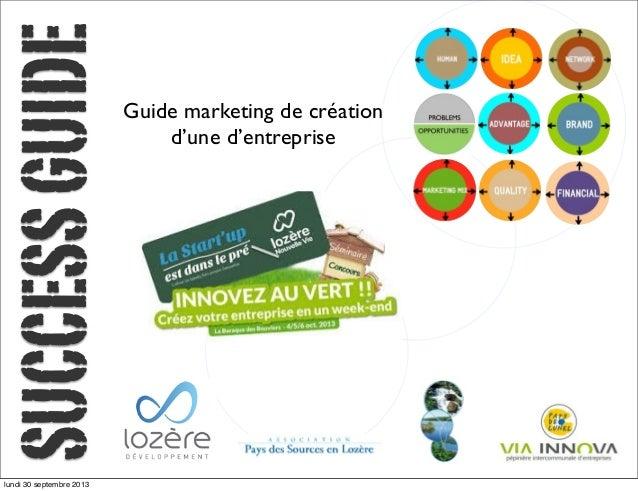 SUCCESSGUIDE Guide marketing de création d'une d'entreprise lundi 30 septembre 2013