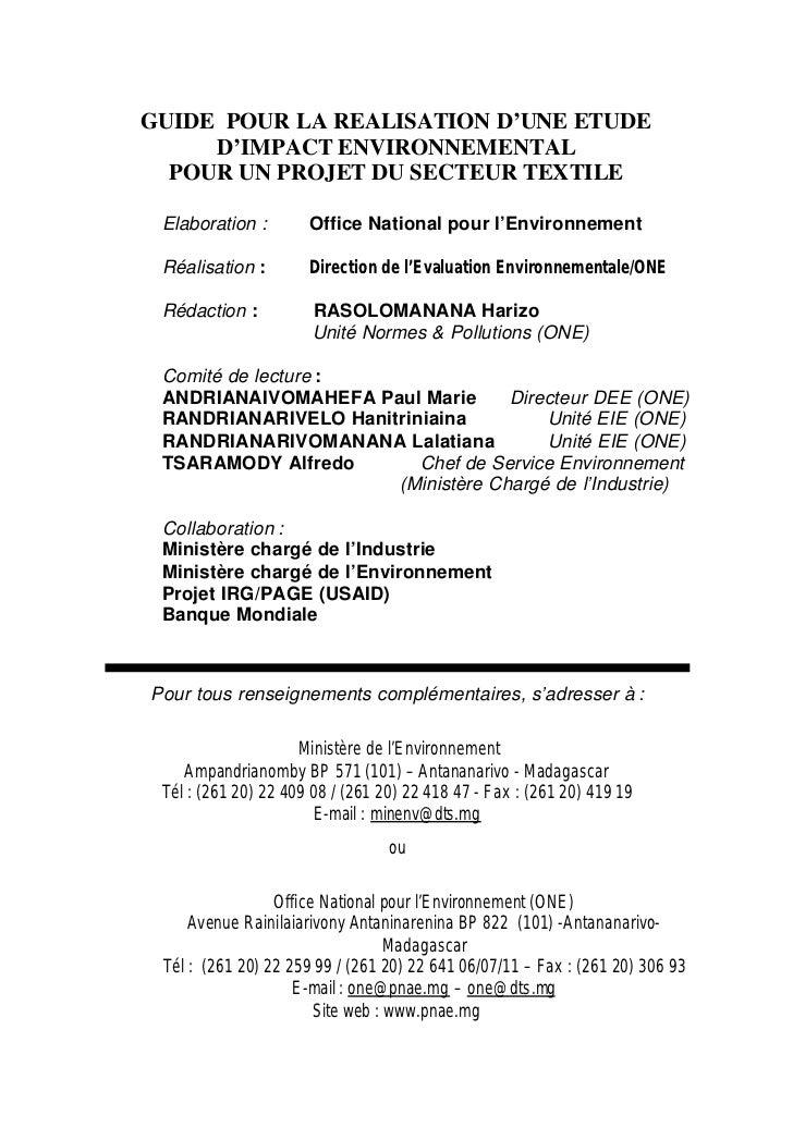 GUIDE POUR LA REALISATION D'UNE ETUDE     D'IMPACT ENVIRONNEMENTAL  POUR UN PROJET DU SECTEUR TEXTILE Elaboration :       ...