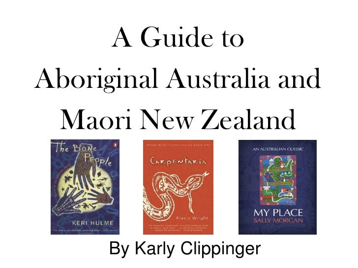 Guide to aboriginal australia and maori nz   karly