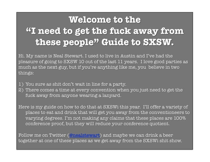 "The ""Get Me The F*ck Away from These People"" Guide to SXSW"