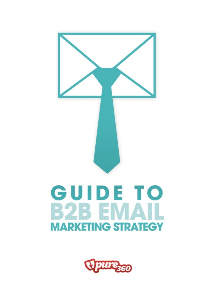 Guide to B2B email marketing strategy