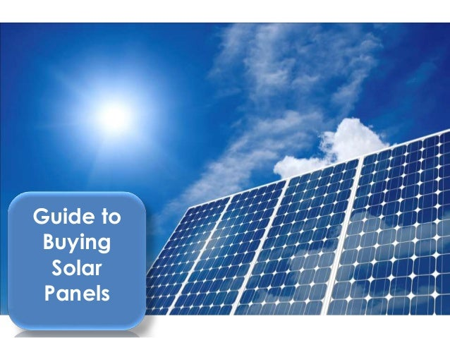 Guide to Buying Solar Panels