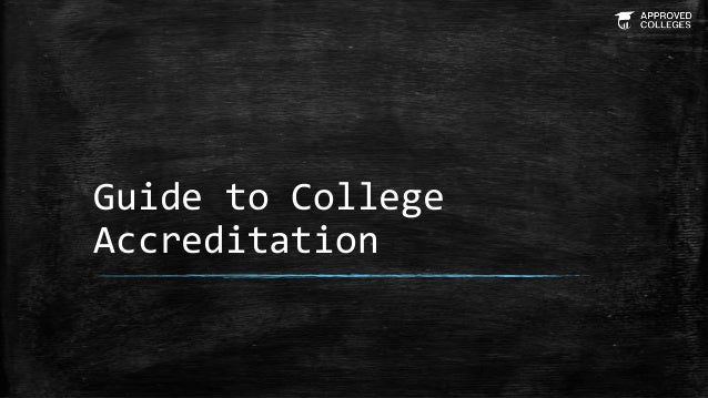 Guide to College Accreditation