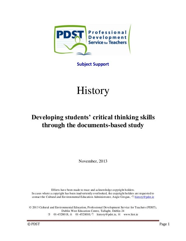 © PDST Page 1 Subject Support History Developing students' critical thinking skills through the documents-based study Nove...