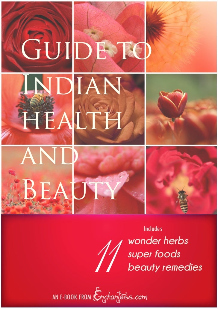 Guide toIndianhealthandBeauty             11             Includes                       wonder herbs                      ...