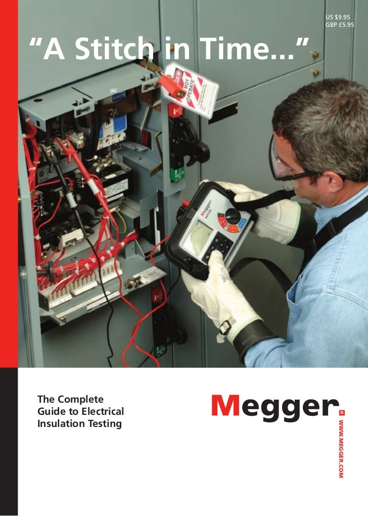 """US $9.95                                          GBP £5.95""""A Stitch in Time...""""The CompleteGuide to ElectricalInsulation ..."""