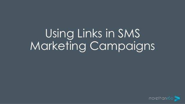 Guide to using links in SMS Marketing Campaigns
