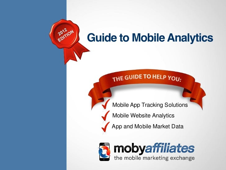 Mobile App Tracking Solutions                                                     Mobile Website Analytics                ...