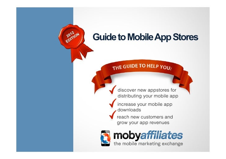 Guide to Mobile App Stores      discover new appstores for      distributing your mobile app     increase your mobile app ...