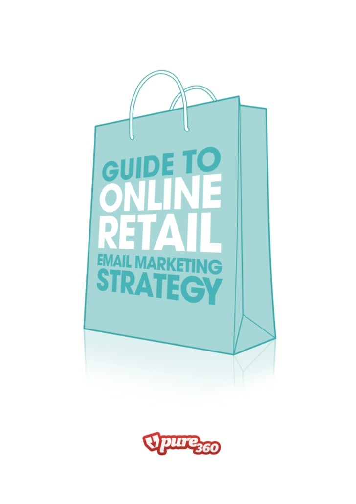 Guide to online retail email marketing strategy