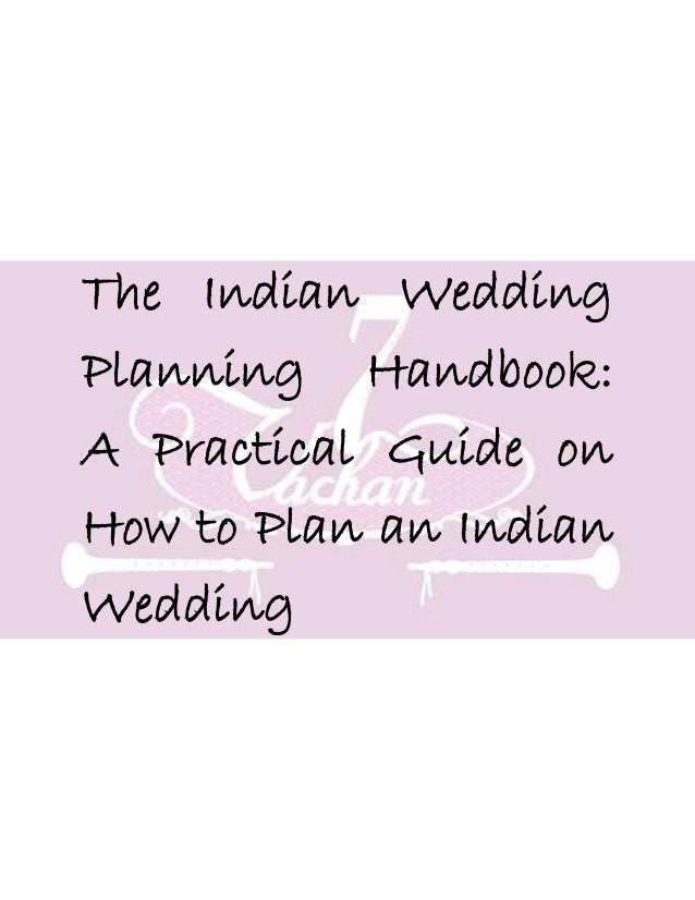 The Indian Wedding Planning Handbook: A Practical Guide on How to Plan an Indian Wedding