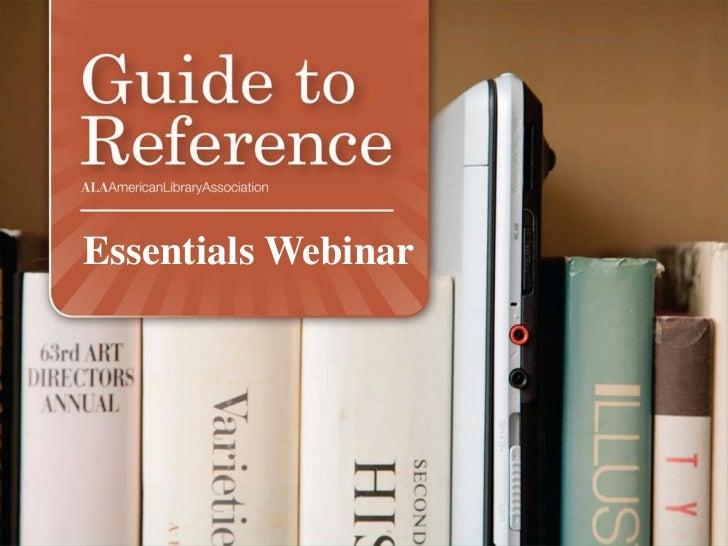 Guide to reference essentials webinar presentation   9.20