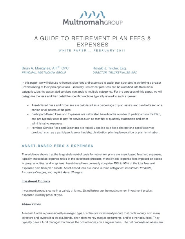 A GUIDE TO RETIREMENT PLAN FEES &                      EXPENSES                               WHITE PAPER … FEBRUARY 2011B...