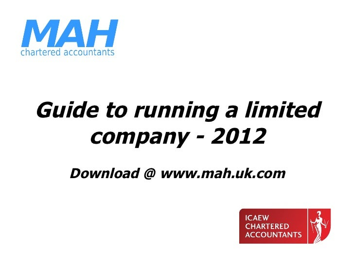 Guide to running a limited company - 2012   Download @ www.mah.uk.com