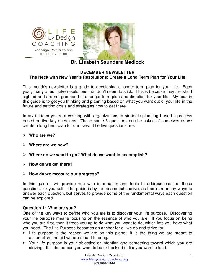 Dr. Lisabeth Saunders Medlock                           DECEMBER NEWSLETTER    The Heck with New Year's Resolutions: Creat...